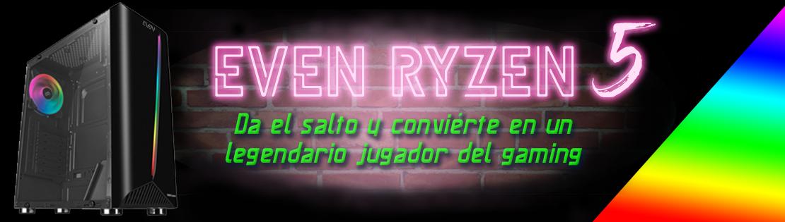 EVEN Ryzen 5